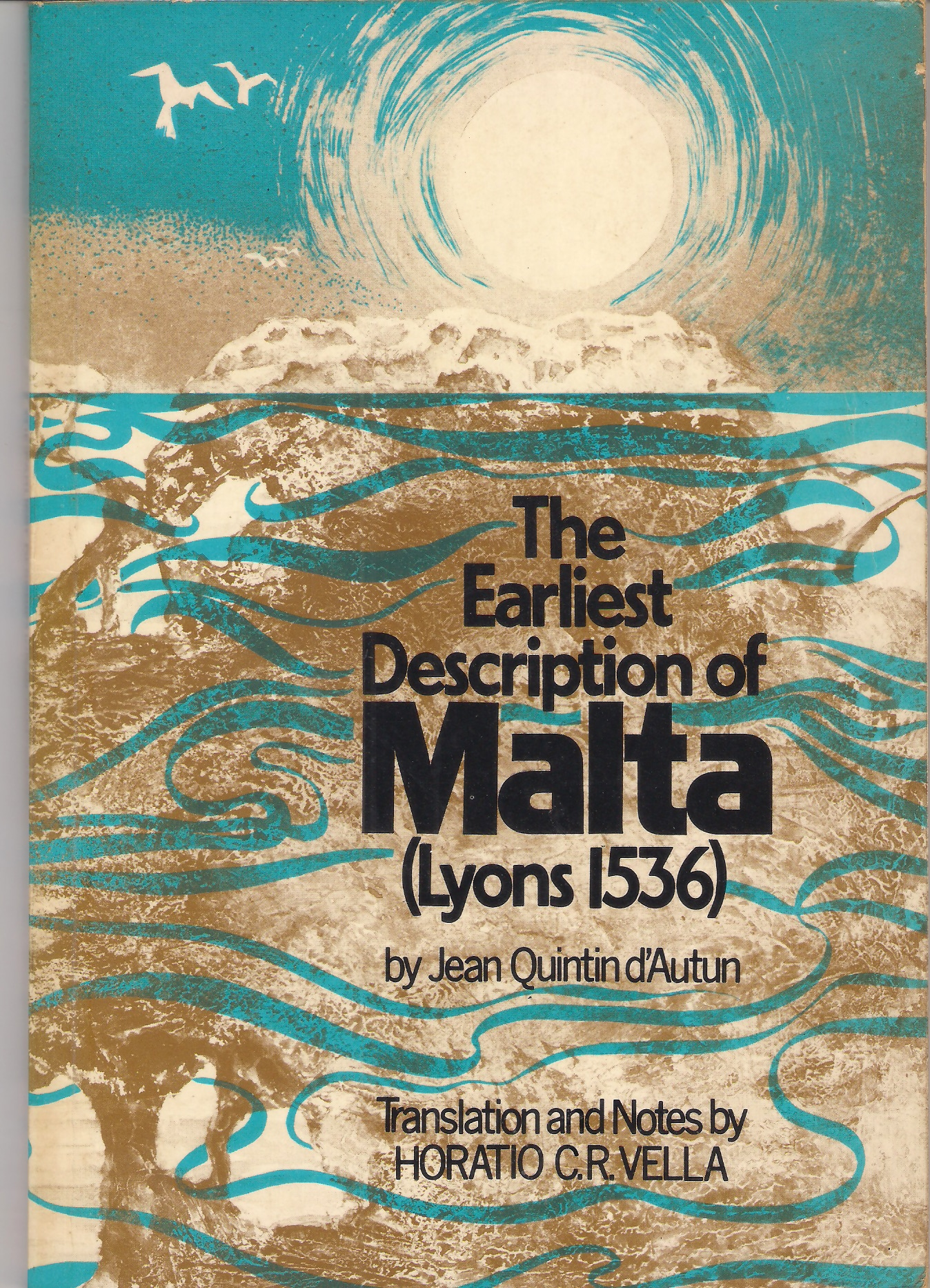 The Earliest Description of Malta (Lyons 1536)