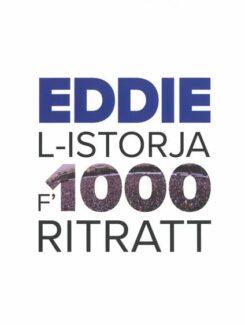 eddie l-istorja 1000 ritratt