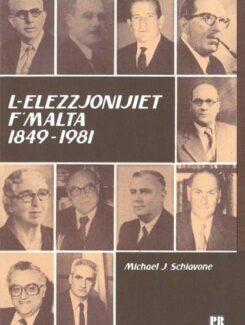 L-elezzjonijiet f'Malta 1849-1981