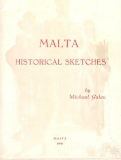 Malta historical sketches