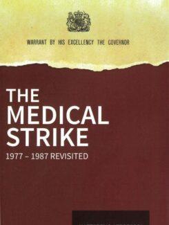 the medical strike 1977-1987 revisited