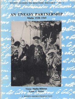 an uneasy partnership malta 1530-1565