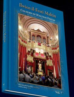 ilwien il festi maltin Vol 7 colours of Maltese festas Vol 7