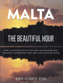 Malta the beautiful hour
