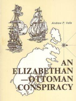 an Elizabethan Ottoman Conspiracy