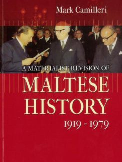 materialistic revision of Maltese History 1919-1979