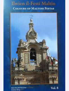 ilwien il festi maltin, colours of maltese festas vol 8