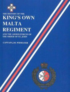 history of king's own malta regiement