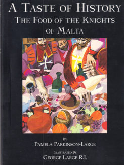 a taste of history, the f ood of the knights of malta