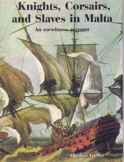 knights, corsairs, and slaves in Malta