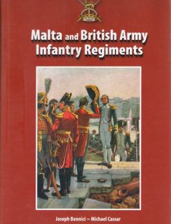 malta and the britsh army infantry regiments