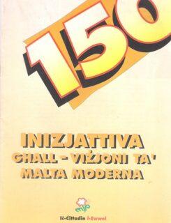 150 inizjattiva ghall vizjoni ta Malta moderna