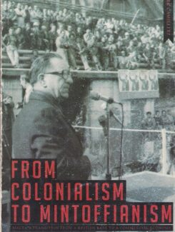 from colonialism to mintoffianism
