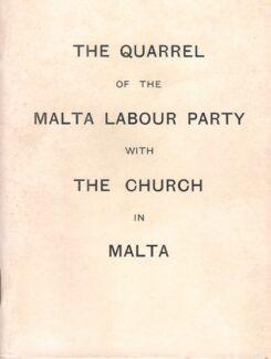 quarrel of the Malta labour party with the church in Malta