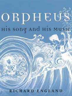 orpheus his song and his music